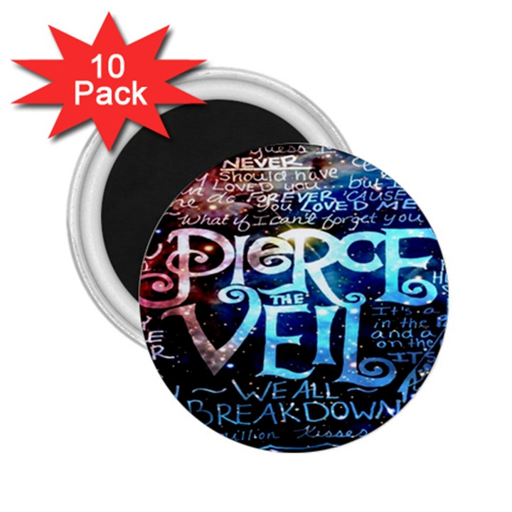 Pierce The Veil Quote Galaxy Nebula 2.25  Magnets (10 pack)