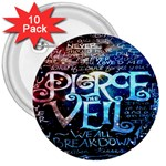 Pierce The Veil Quote Galaxy Nebula 3  Buttons (10 pack)  Front