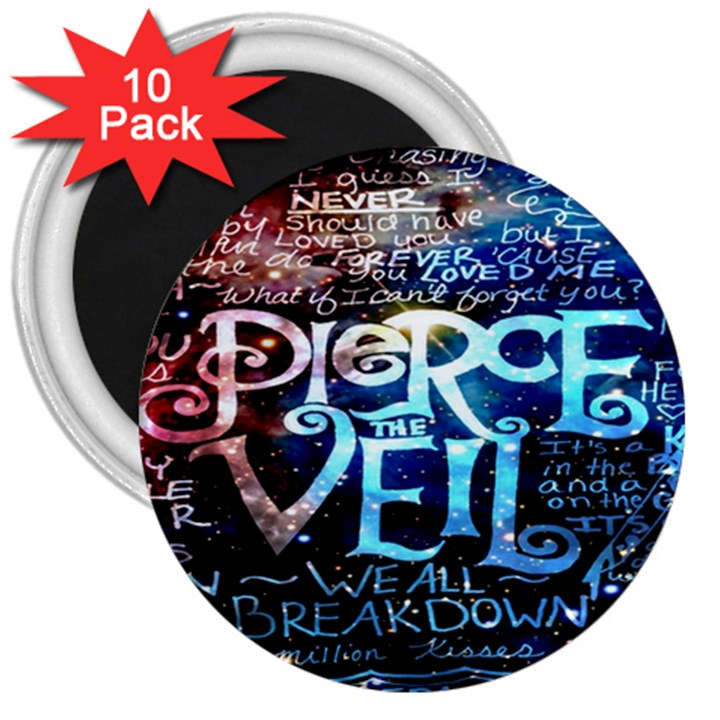 Pierce The Veil Quote Galaxy Nebula 3  Magnets (10 pack)