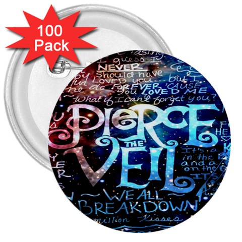 Pierce The Veil Quote Galaxy Nebula 3  Buttons (100 pack)