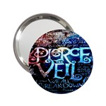 Pierce The Veil Quote Galaxy Nebula 2.25  Handbag Mirrors Front