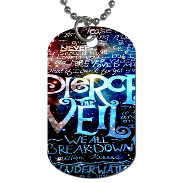 Pierce The Veil Quote Galaxy Nebula Dog Tag (One Side)