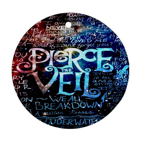 Pierce The Veil Quote Galaxy Nebula Round Ornament (Two Sides)