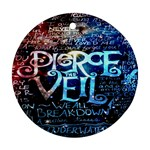 Pierce The Veil Quote Galaxy Nebula Round Ornament (Two Sides)  Back