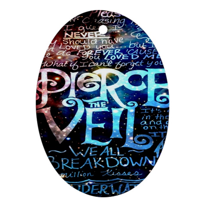 Pierce The Veil Quote Galaxy Nebula Oval Ornament (Two Sides)
