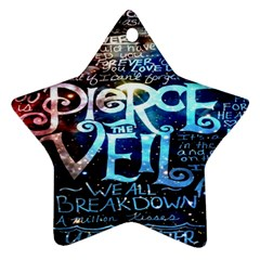 Pierce The Veil Quote Galaxy Nebula Star Ornament (Two Sides)