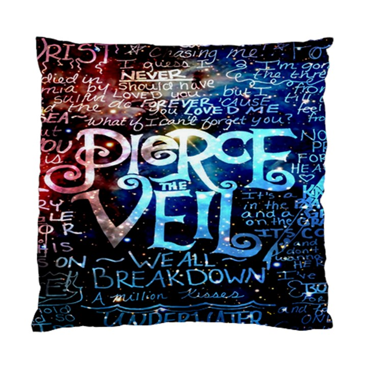 Pierce The Veil Quote Galaxy Nebula Standard Cushion Case (Two Sides)