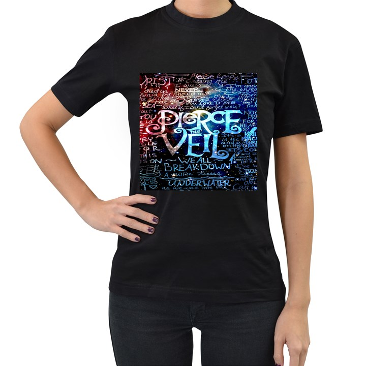 Pierce The Veil Quote Galaxy Nebula Women s T-Shirt (Black)