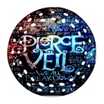 Pierce The Veil Quote Galaxy Nebula Round Filigree Ornament (2Side) Front