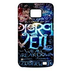 Pierce The Veil Quote Galaxy Nebula Samsung Galaxy S II i9100 Hardshell Case (PC+Silicone)