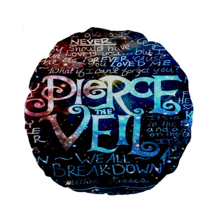 Pierce The Veil Quote Galaxy Nebula Standard 15  Premium Round Cushions