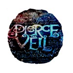 Pierce The Veil Quote Galaxy Nebula Standard 15  Premium Round Cushions Back