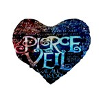 Pierce The Veil Quote Galaxy Nebula Standard 16  Premium Heart Shape Cushions Back