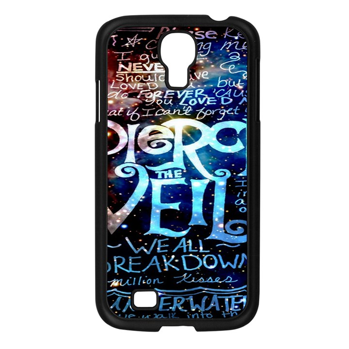 Pierce The Veil Quote Galaxy Nebula Samsung Galaxy S4 I9500/ I9505 Case (Black)