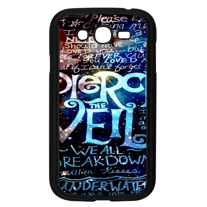 Pierce The Veil Quote Galaxy Nebula Samsung Galaxy Grand DUOS I9082 Case (Black)