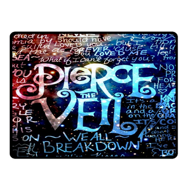Pierce The Veil Quote Galaxy Nebula Double Sided Fleece Blanket (Small)