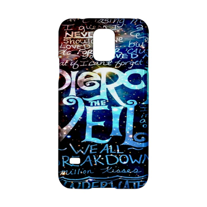 Pierce The Veil Quote Galaxy Nebula Samsung Galaxy S5 Hardshell Case