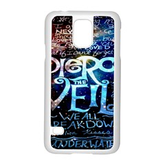 Pierce The Veil Quote Galaxy Nebula Samsung Galaxy S5 Case (white)