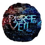 Pierce The Veil Quote Galaxy Nebula Large 18  Premium Flano Round Cushions Front