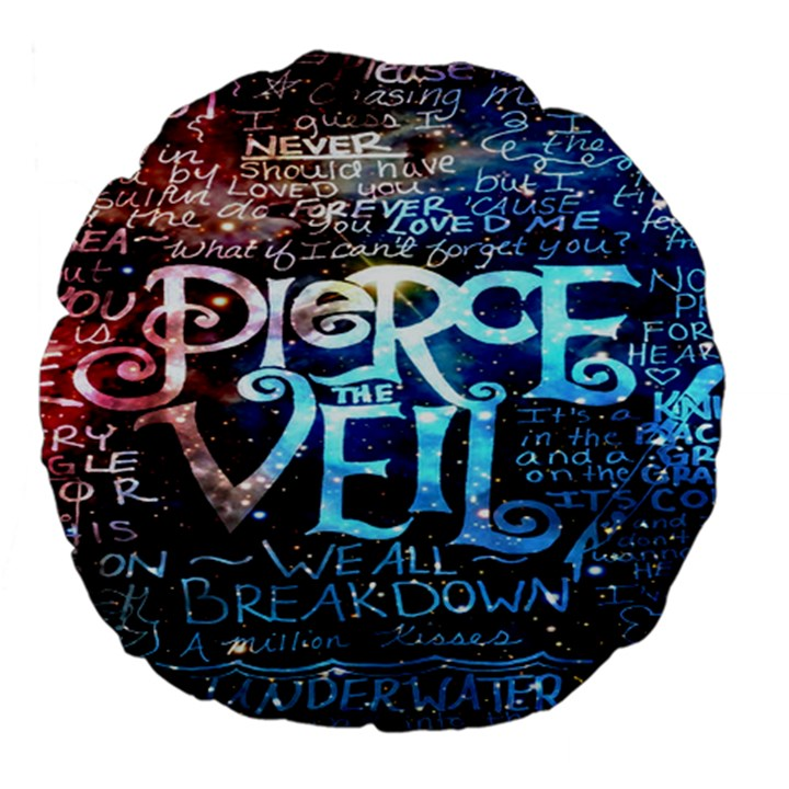 Pierce The Veil Quote Galaxy Nebula Large 18  Premium Flano Round Cushions