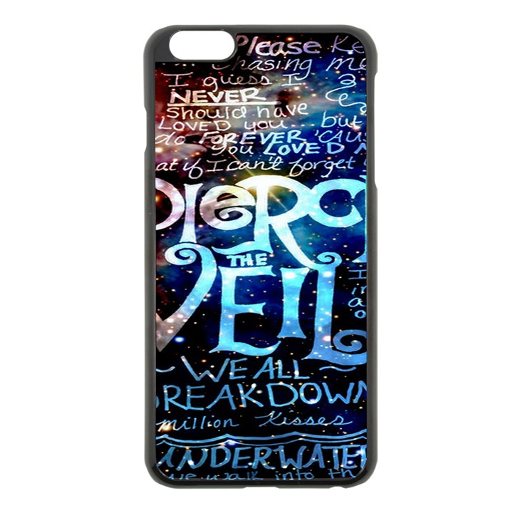 Pierce The Veil Quote Galaxy Nebula Apple iPhone 6 Plus/6S Plus Black Enamel Case