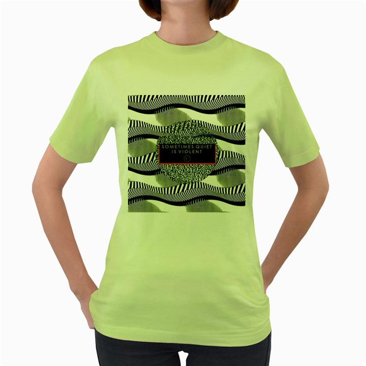 Sometimes Quiet Is Violent Twenty One Pilots The Meaning Of Blurryface Album Women s Green T-Shirt