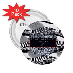 Sometimes Quiet Is Violent Twenty One Pilots The Meaning Of Blurryface Album 2.25  Buttons (10 pack)