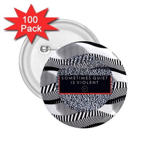 Sometimes Quiet Is Violent Twenty One Pilots The Meaning Of Blurryface Album 2.25  Buttons (100 pack)