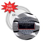 Sometimes Quiet Is Violent Twenty One Pilots The Meaning Of Blurryface Album 2.25  Buttons (100 pack)  Front