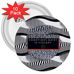 Sometimes Quiet Is Violent Twenty One Pilots The Meaning Of Blurryface Album 3  Buttons (10 pack)