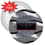 Sometimes Quiet Is Violent Twenty One Pilots The Meaning Of Blurryface Album 3  Buttons (10 pack)  Front