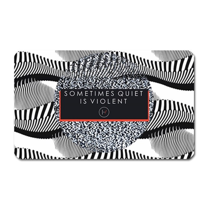Sometimes Quiet Is Violent Twenty One Pilots The Meaning Of Blurryface Album Magnet (Rectangular)