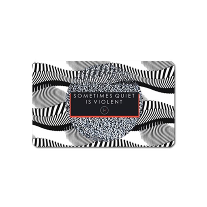 Sometimes Quiet Is Violent Twenty One Pilots The Meaning Of Blurryface Album Magnet (Name Card)