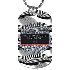 Sometimes Quiet Is Violent Twenty One Pilots The Meaning Of Blurryface Album Dog Tag (one Side)