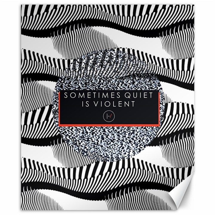 Sometimes Quiet Is Violent Twenty One Pilots The Meaning Of Blurryface Album Canvas 8  x 10