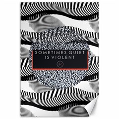 Sometimes Quiet Is Violent Twenty One Pilots The Meaning Of Blurryface Album Canvas 12  x 18