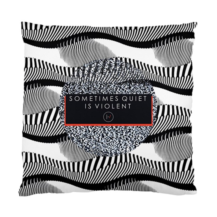 Sometimes Quiet Is Violent Twenty One Pilots The Meaning Of Blurryface Album Standard Cushion Case (One Side)