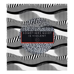 Sometimes Quiet Is Violent Twenty One Pilots The Meaning Of Blurryface Album Shower Curtain 66  x 72  (Large)