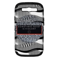 Sometimes Quiet Is Violent Twenty One Pilots The Meaning Of Blurryface Album Samsung Galaxy S III Hardshell Case (PC+Silicone)
