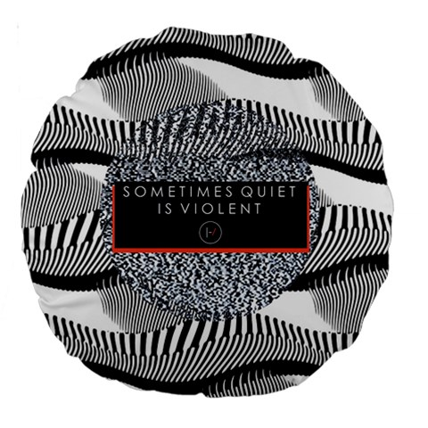 Sometimes Quiet Is Violent Twenty One Pilots The Meaning Of Blurryface Album Large 18  Premium Round Cushions