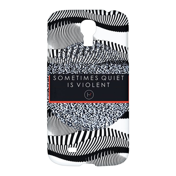 Sometimes Quiet Is Violent Twenty One Pilots The Meaning Of Blurryface Album Samsung Galaxy S4 I9500/I9505 Hardshell Case