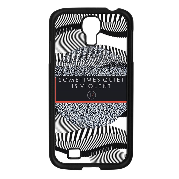 Sometimes Quiet Is Violent Twenty One Pilots The Meaning Of Blurryface Album Samsung Galaxy S4 I9500/ I9505 Case (Black)