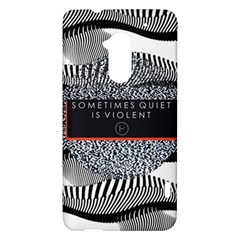 Sometimes Quiet Is Violent Twenty One Pilots The Meaning Of Blurryface Album HTC One Max (T6) Hardshell Case