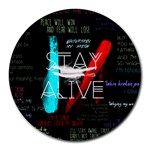Twenty One Pilots Stay Alive Song Lyrics Quotes Round Mousepads Front