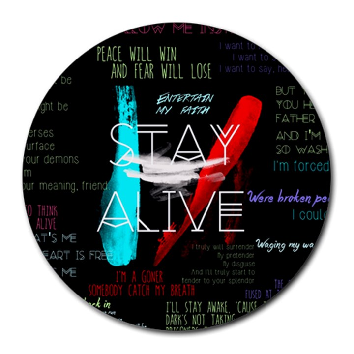 Twenty One Pilots Stay Alive Song Lyrics Quotes Round Mousepads