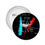 Twenty One Pilots Stay Alive Song Lyrics Quotes 2.25  Buttons Front