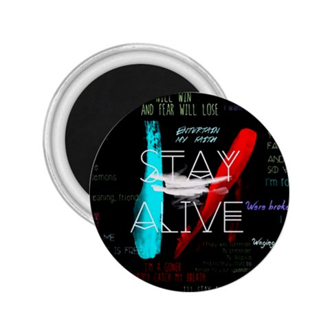 Twenty One Pilots Stay Alive Song Lyrics Quotes 2.25  Magnets