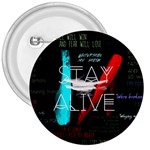 Twenty One Pilots Stay Alive Song Lyrics Quotes 3  Buttons Front
