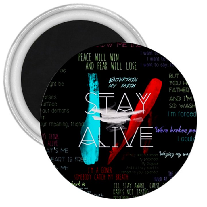 Twenty One Pilots Stay Alive Song Lyrics Quotes 3  Magnets