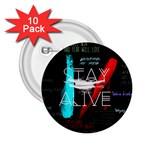 Twenty One Pilots Stay Alive Song Lyrics Quotes 2.25  Buttons (10 pack)  Front